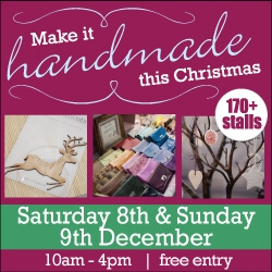 Make it handmade this christmas - 170+ stalls. Saturday 8th and Sunday 9th December. 10am - 4pm, free entry.