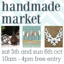 handmade market - sat 5th and sun 6th oct 10am - 4pm free entry